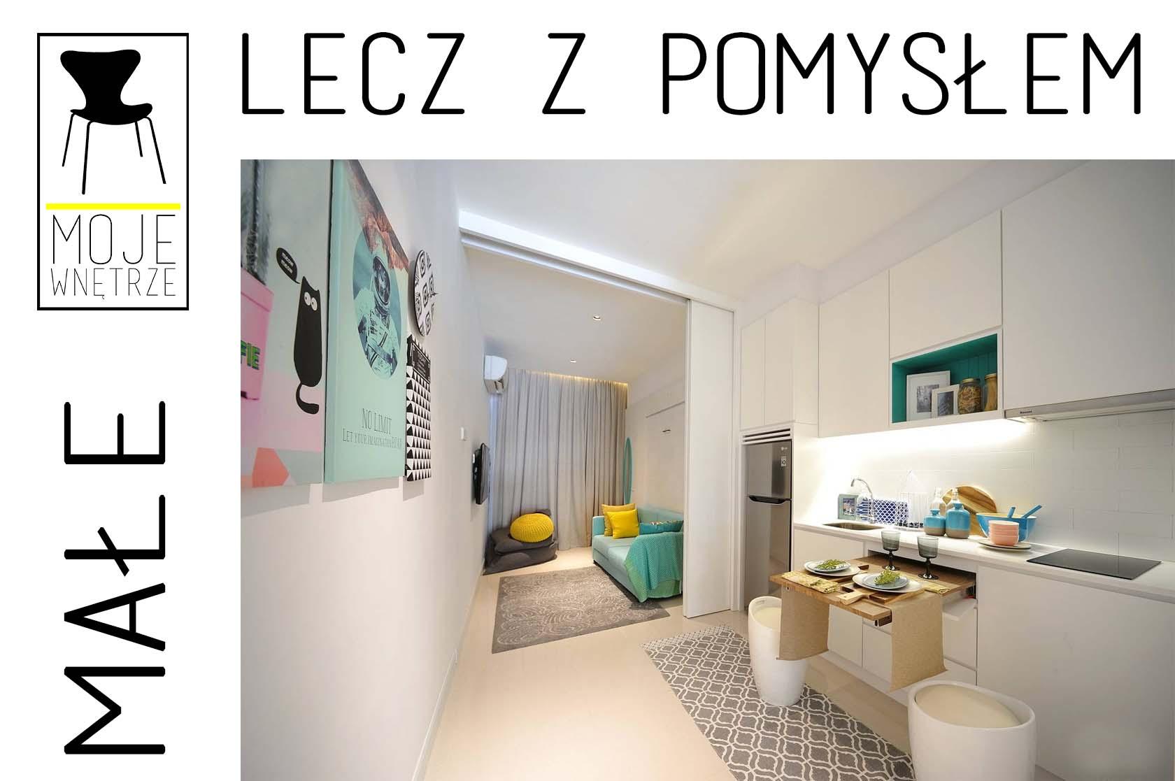 Aranżacje małych wnętrz w pigułce – czyli, jak urządzić małe mieszkanie – wystrój małego mieszkania.